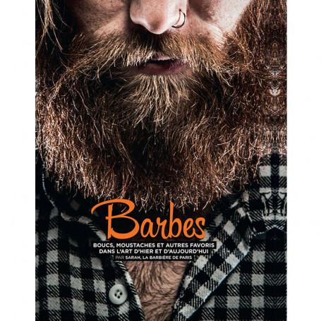 Livre Barbes, Boucs, Moustaches et autres favoris - La Barbière de Paris